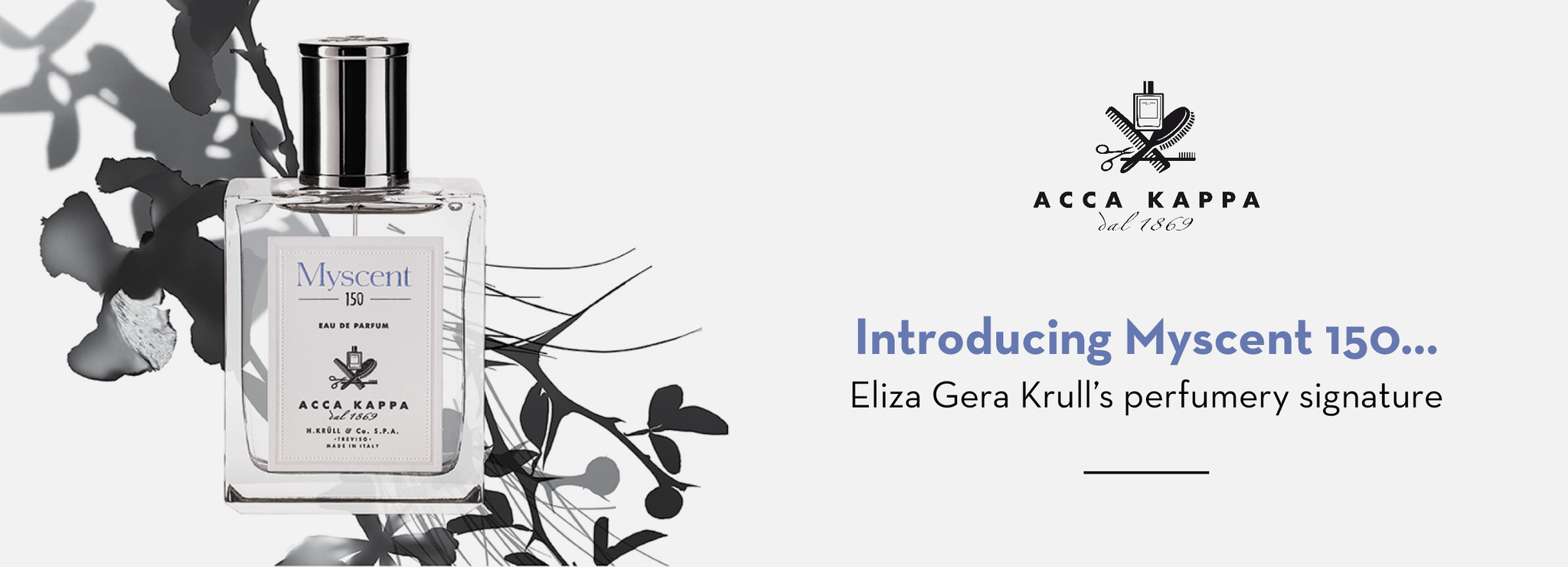 Introducing MyScent 150... Eliza Gera Krull's Signature