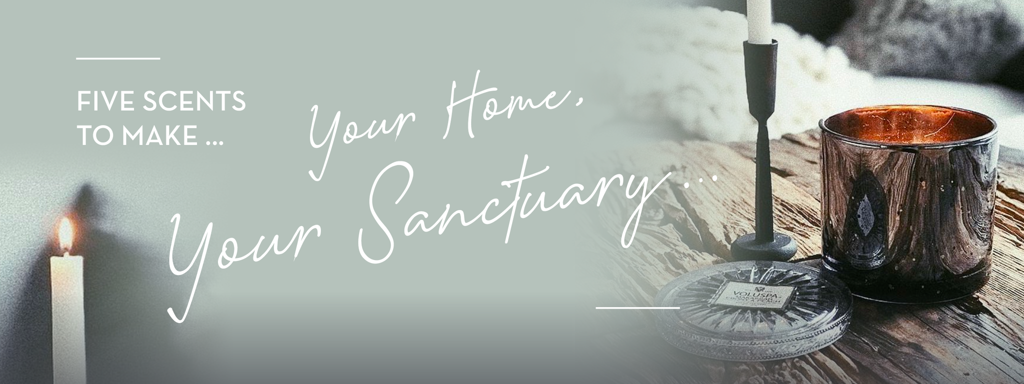 5 Scents to Make Your Home Your Sanctuary