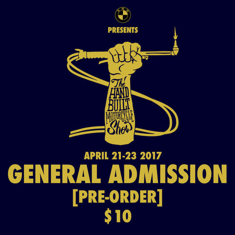 The Handbuilt Motorcycle Show General Admission Pre-Order