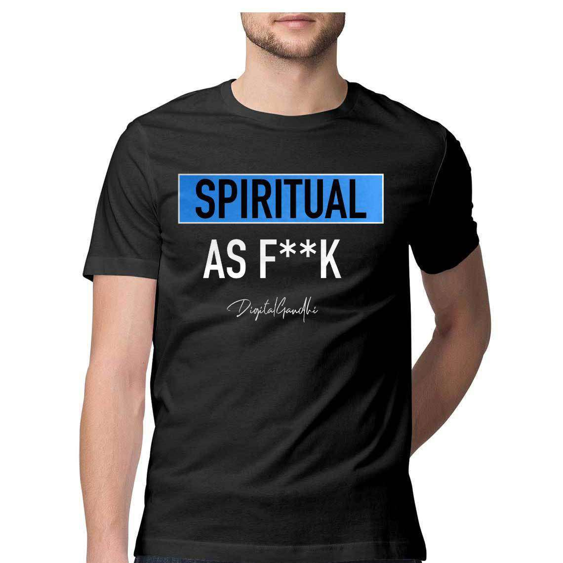 Spiritual as F**K T shirt / Digital Gandhi - Good Network by Digital Gandhi Digital Gandhi ,