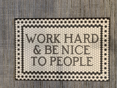 24 x 36 Vintage Vinyl Work Hard - Mix Home Mercantile