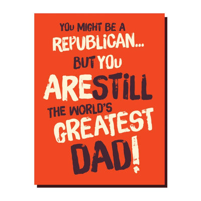 Republican Dad Greeting Card - Mix Home Mercantile
