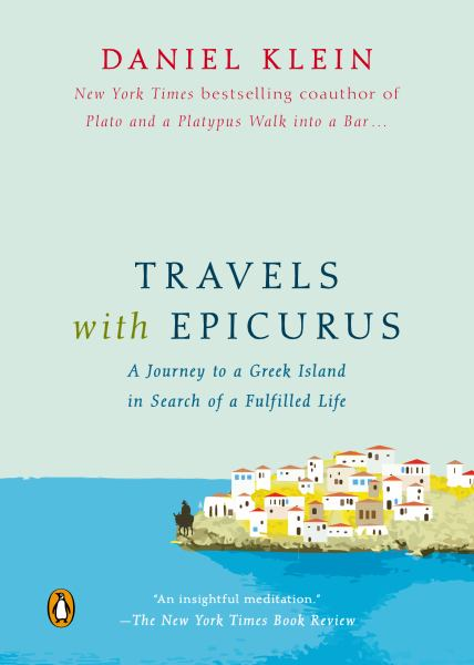 Travels with Epicurus Paperback - Mix Home Mercantile