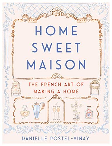 Home Sweet Maison hardcover - Mix Home Mercantile
