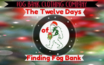 The Twelve Days of Finding Fog Bank