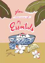 """You are one of my Essentials"" Greeting Card - Margaret Rice Studio"