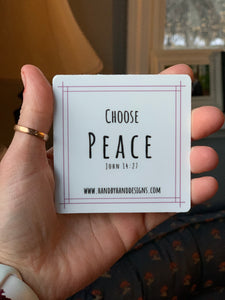 Choose Peace Vinyl Sticker