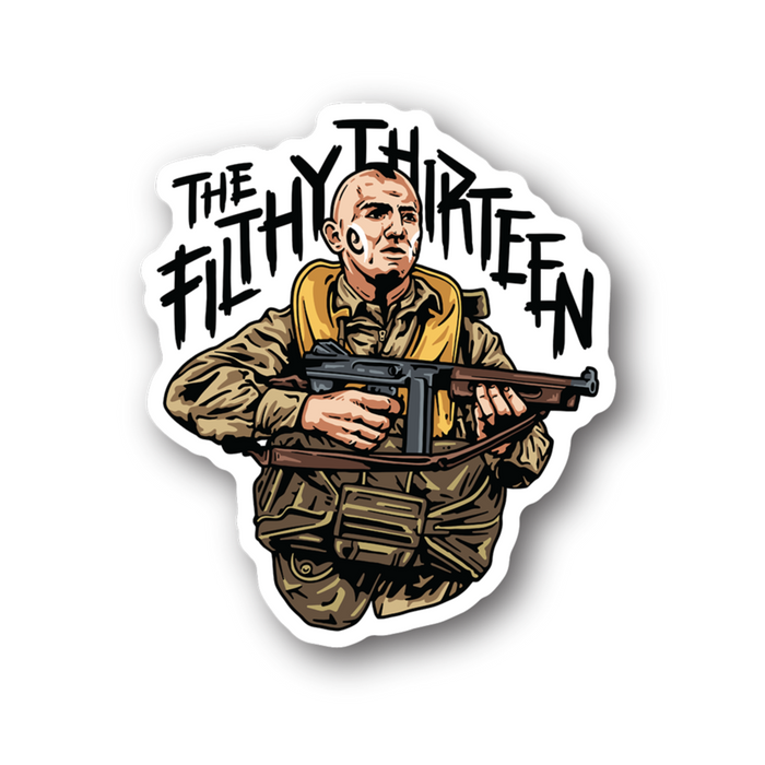 The Filthy Thirteen Sticker