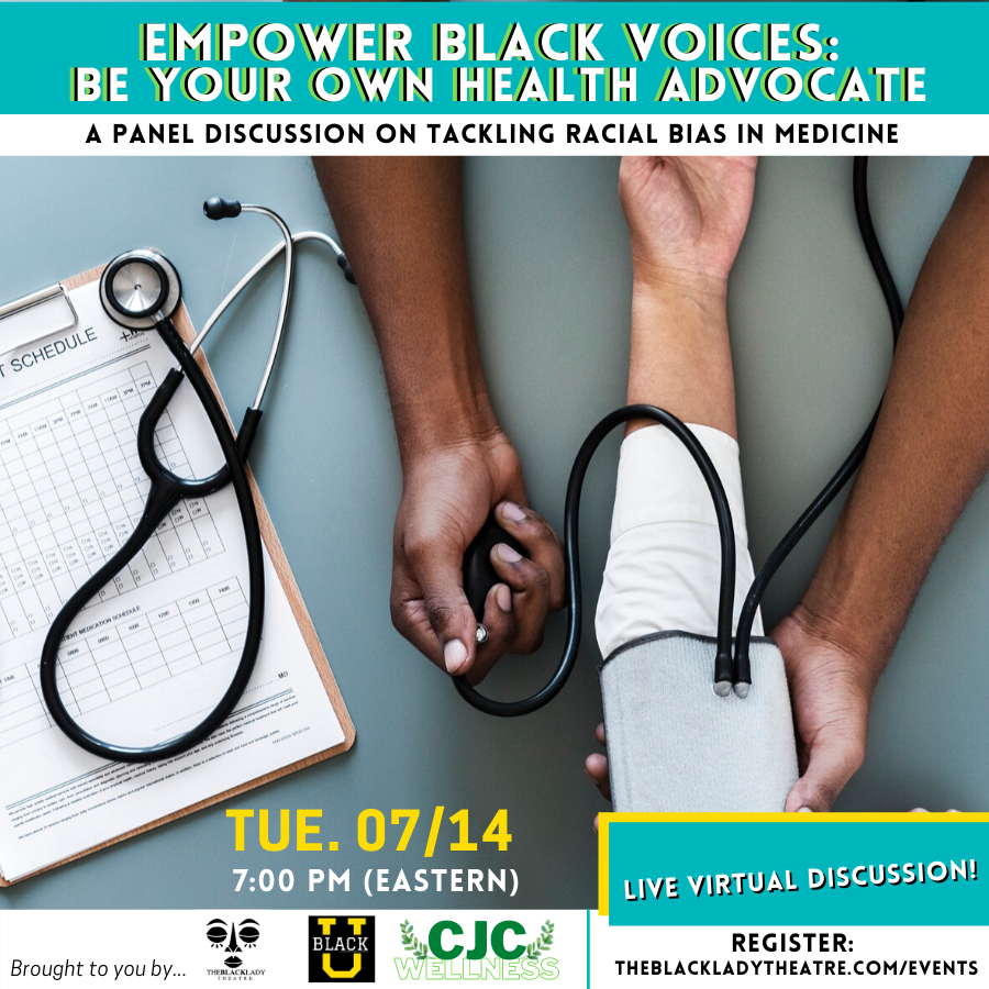 Empower Black Voices: Be Your Own Health Advocate - A Panel Discussion