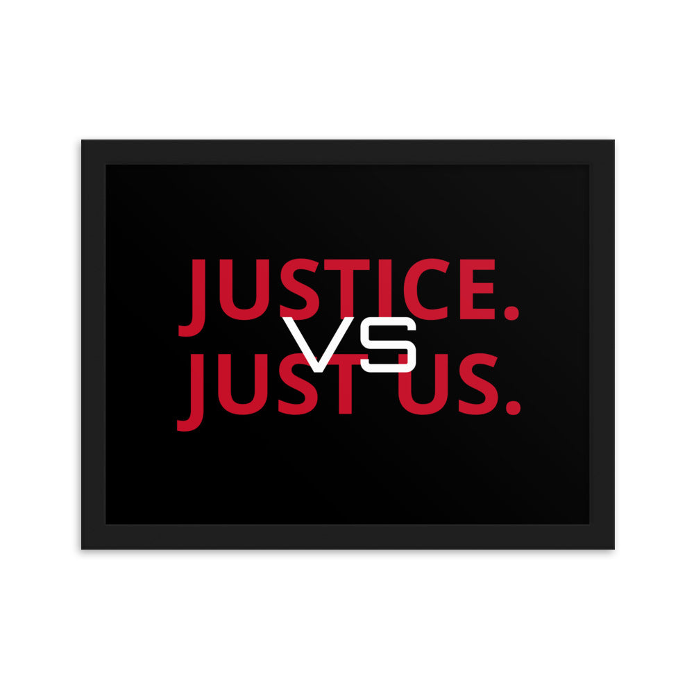 Just Us. Framed matte paper poster