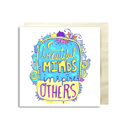 Beautiful Minds Greeting Card