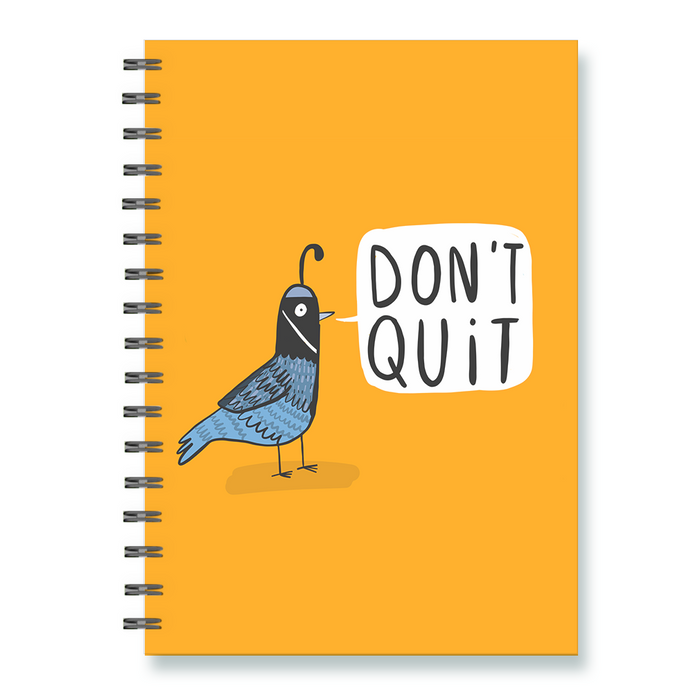 Don't Quit Quail Notebook