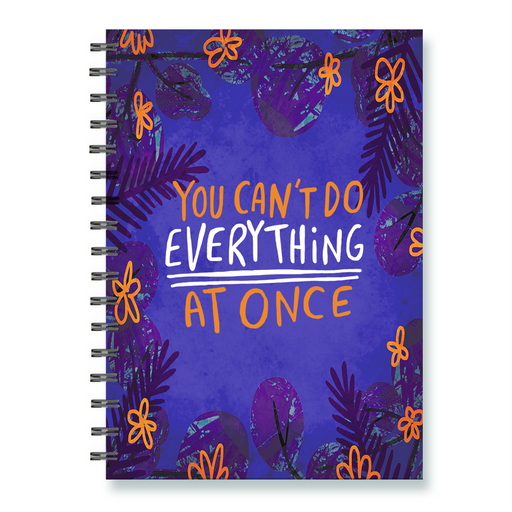 You Can't Do Everything Notebook