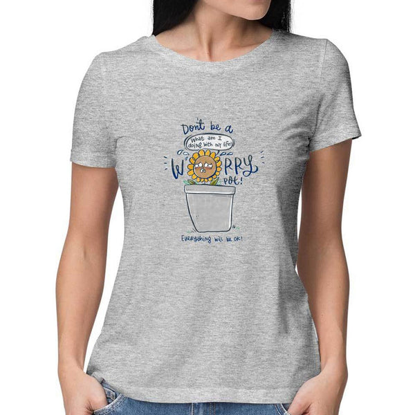 Worry Pot T-Shirt - Women Fit