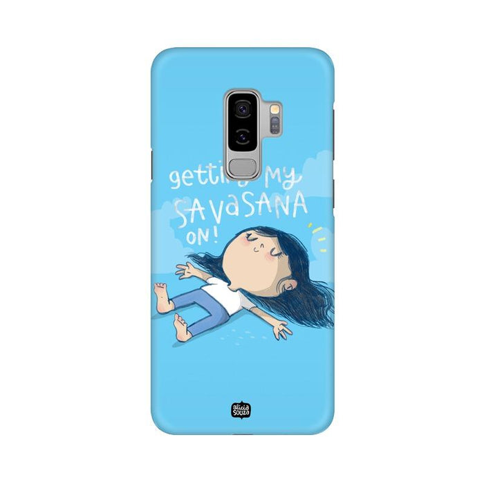 Savasana - Samsung S9+ Phone Cover