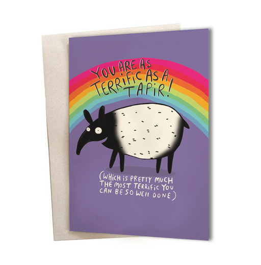 You are as Terrific as a Tapir Greeting Card