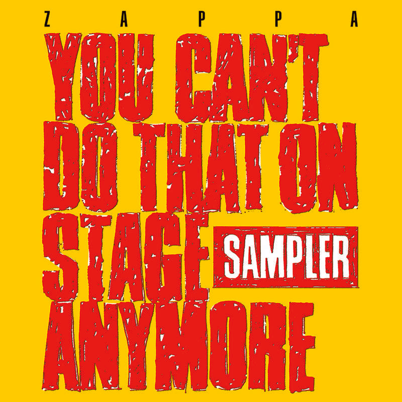 You Can't Do That On Stage Anymore (Sampler) (2LP/180G) *RSD*