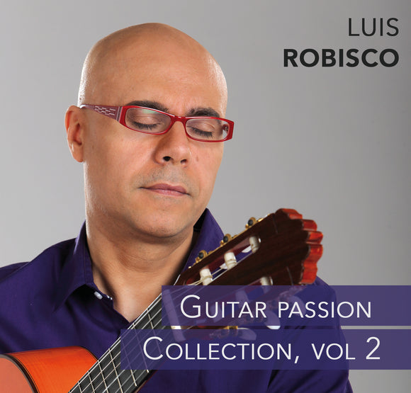 Luis Robisco - Guitar Passion Vol. 2