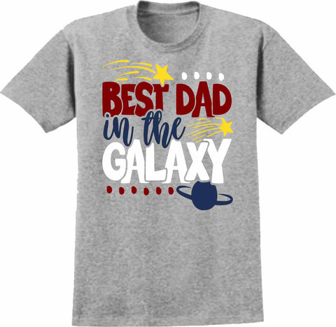 Best Dad In the Galaxy - Short Sleeve Screen Printed Shirt Short Sleeve Crew Neck Mens Beckys-Boutique.com Small