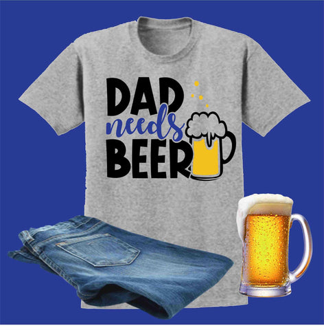 Image of Dad Needs Beer Blue Father's Day - Short Sleeve Screen Printed Shirt Short Sleeve Crew Neck Mens Beckys-Boutique.com Small