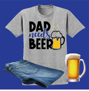 Dad Needs Beer Blue Father's Day - Short Sleeve Screen Printed Shirt Short Sleeve Crew Neck Mens Beckys-Boutique.com Small