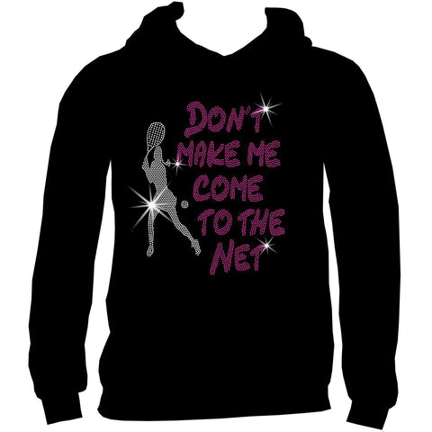 Don't make me come to the net Tennis Racket Holographic Sparkle Spangle Bling shirt - Youth Short, Long Sleeve, Tank or Hoodie Sweatshirt-Youth LS, SS, tank and Hoodie-Becky`s Boutique-X-Small-Youth Hoodie Sweatshirt-Beckys-Boutique.com