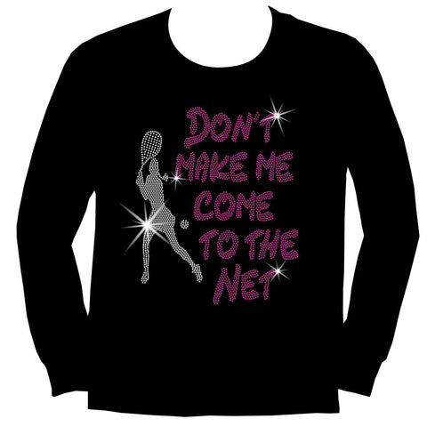 Don't make me come to the net Tennis Racket Holographic Sparkle Spangle Bling shirt - Youth Short, Long Sleeve, Tank or Hoodie Sweatshirt-Youth LS, SS, tank and Hoodie-Becky`s Boutique-X-Small-Youth Long Sleeve-Beckys-Boutique.com