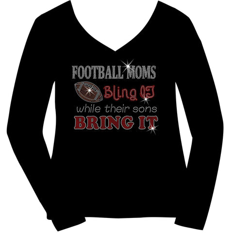 Football Moms Bling It While Their Boys Bring It - Ladies Short Sleeve V-Neck, Long Sleeve V-Neck,-Long Sleeve V Neck, Short Sleeve V -Neck, Hoodie Sweatshirt-Becky's Boutique-XS-Long Sleeve V-Neck-Beckys-Boutique.com