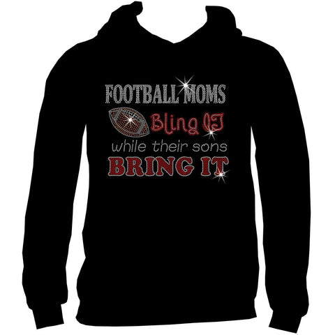 Football Moms Bling It While Their Boys Bring It - Ladies Short Sleeve V-Neck, Long Sleeve V-Neck,-Long Sleeve V Neck, Short Sleeve V -Neck, Hoodie Sweatshirt-Becky's Boutique-XS-Unisex Hooded Sweatshirt-Beckys-Boutique.com