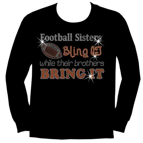 Football Sisters Bling It While Their Brothers Bring It, Holographic Sparkle Spangle, Youth Short Sleeve Crew Neck, Long Sleeve Crew Neck, Tank top, Youth Hooded Sweatshirt-Beckys-Boutique.com-XS-Long Sleeve Crew Neck-Beckys-Boutique.com