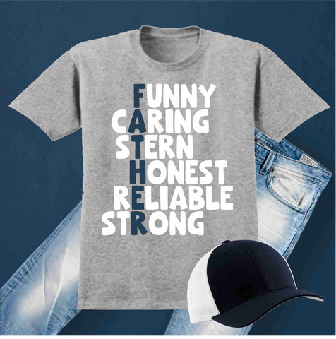 Funny, Caring, Stern, Honest, Reliable, Strong - Father's Day Short Sleeve Screen Printed Shirt Short Sleeve Crew Neck Mens Beckys-Boutique.com Small