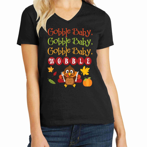 Gobble Baby, Wobble Cute Turkey Matte or Glitter shirt-ADULT Becky's Boutique XS Ladies Short Sleeve V-neck Matte