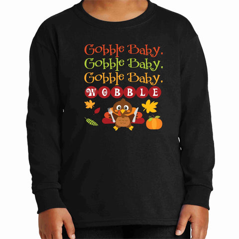 Gobble Baby, Wobble Cute Turkey Matte or Glitter shirt- YOUTH Becky's Boutique XS Youth Long Sleeve Matte