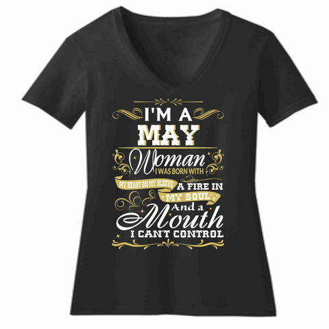 I'm a May Woman Birthday Shirt - Short Sleeve V-Neck Shirt Short Sleeve V-Neck Beckys-Boutique.com Extra Small