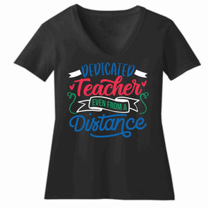 Teacher appreciation - Colorful Dedicated Teacher Even From a Distance- Short Sleeve V-Neck Shirt Short Sleeve V-Neck Beckys-Boutique.com Extra Small