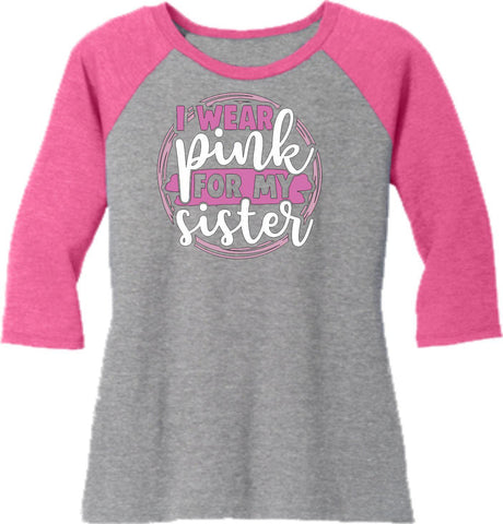 Wear Pink For My Sister- Western ladies 3/4 Sleeve Raglan Shirt-3-4 sleeve-Becky's Boutique-Extra Small-Beckys-Boutique.com