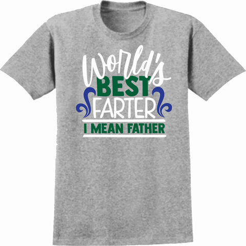 World Best Farter I mean Father -Father's Day Short Sleeve Screen Printed Shirt Short Sleeve Crew Neck Mens Beckys-Boutique.com