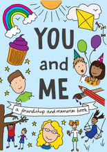 Load image into Gallery viewer, You and Me Friendship and Memories hardback keepsake book