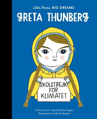 Greta Thunberg Book by Isabel Sanchez Vegara