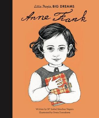 Anne Frank story with wonderful illustrations, from the Little People Big Dreams collection
