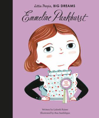 Emmeline Pankhurst story with wonderful illustrations, from the Little People Big Dreams collection