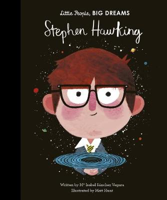 Stephen Hawking story with wonderful illustrations, from the Little People Big Dreams collection