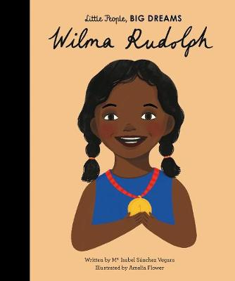 Wilma Rudolph story with wonderful illustrations, from the Little People Big Dreams collection