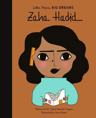 Zaha Hadid Frank story with wonderful illustrations, from the Little People Big Dreams collection