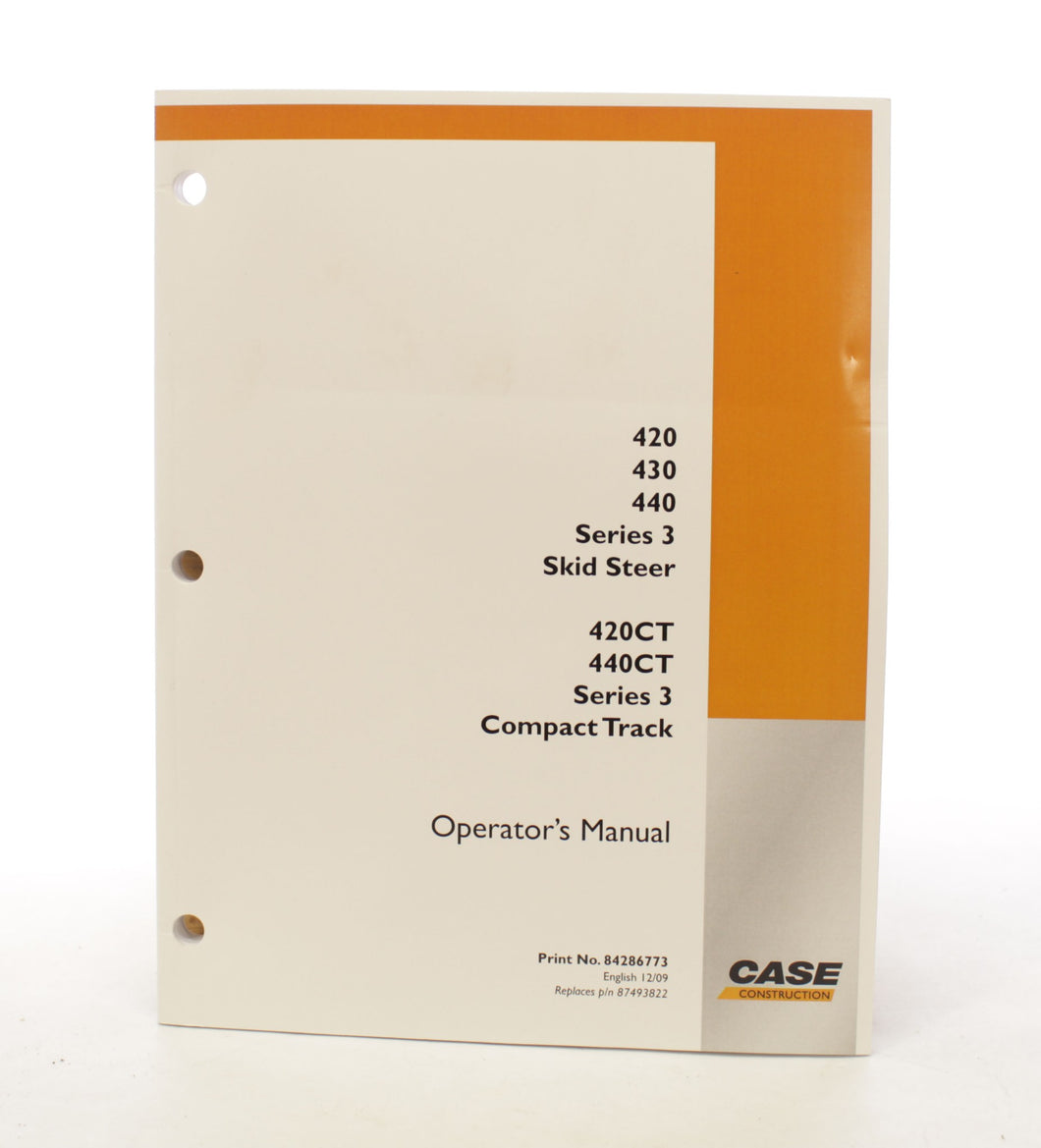 Case 420 430 Series 3 Skid Steer Series 3 Compact Track Operator's Manual