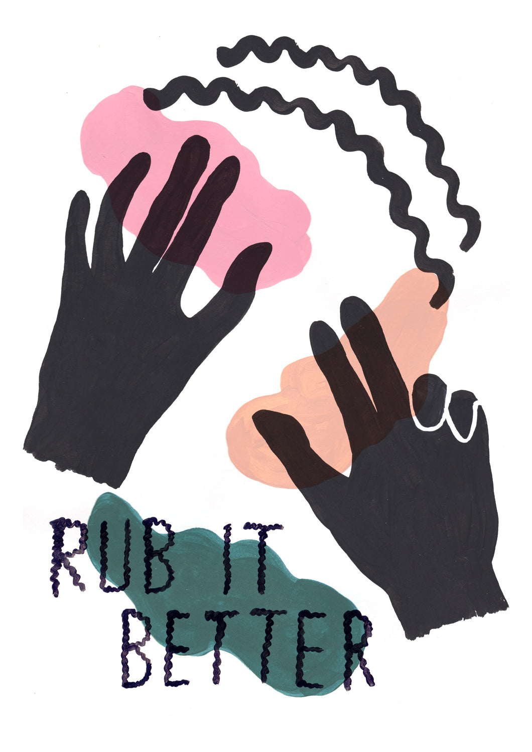 RUB IT BETTER A3 PRINT