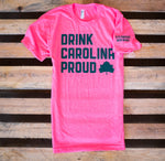 NEW! Drink Carolina Proud Tee- Hot Pink and Green!