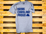 NEW! Drink Carolina Proud Tee- Grey w/ Navy