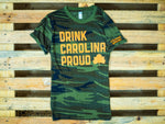 NEW! Drink Carolina Proud Tee- Camo/Orange
