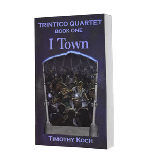 I Town - Book One